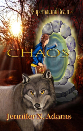Chaos - Supernatural Realms ebook by Jennifer N. Adams