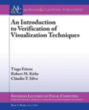 An Introduction to Verification of Visualization Techniques ebook by Etiene, Tiago