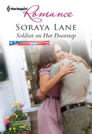 Soldier on Her Doorstep ebook by Soraya Lane