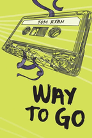 Way to Go ebook by Tom Ryan