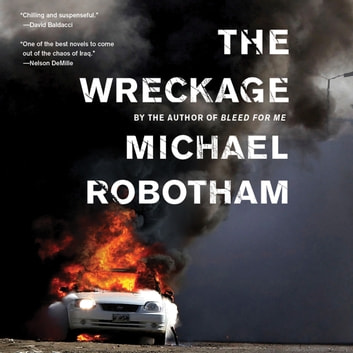 The Wreckage - A Thriller audiobook by Michael Robotham