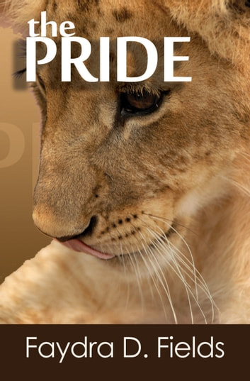 The Pride ebook by Faydra D. Fields