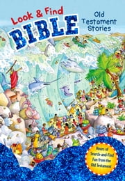 Look and Find Bible: Old Testament Stories ebook by B&H Editorial Staff,Gill Guile