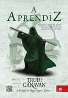 A aprendiz ebook by Trudi Canavan