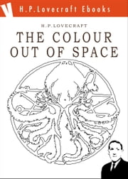 The Colour Out of Space ebook by H. Phillips Lovecraft