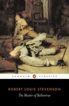 The Master of Ballantrae ebook by Adrian Poole, Robert Louis Stevenson