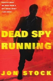 Dead Spy Running ebook by Jon Stock