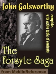 The Forsyte Saga (Mobi Classics) ebook by John Galsworthy