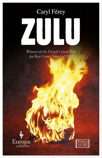 Zulu ebook by Caryl Férey