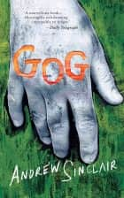 Gog ebook by Andrew Sinclair