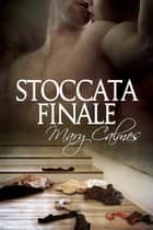 Stoccata finale ebook by Mary Calmes, N.A.M.