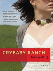 Crybaby Ranch ebook by Tina Welling