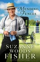 Mending Fences (The Deacon's Family Book #1) ebook by