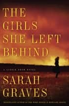 The Girls She Left Behind - A Novel ebook by Sarah Graves
