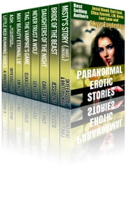 Paranormal Erotic Stories ebook by Skye Eagleday,Brett Pugmire,Jessi Bond,Carl East,Lexi Lane,A. Violet End,Elixa Everett