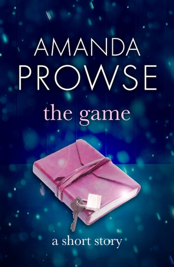 The Game - A thrilling short story about a teenager on the run eBook by Amanda Prowse
