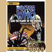 Doctor Who And The Planet Of The Spiders audiobook by Terrance Dicks