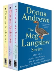 The Meg Langslow Series, Books 1-3 - Murder with Peacocks, Murder with Puffins, and Revenge of the Wrought Iron Flamingos ebook by