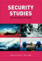 Security Studies: An Introduction ebook by Williams, Paul D., Professor