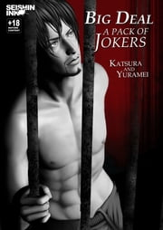 Big Deal Vol.1: A Pack of Jokers ebook by Katsura
