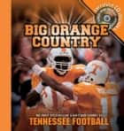 Big Orange Country ebook by Athlon Sports