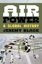 Air Power ebook by Jeremy Black