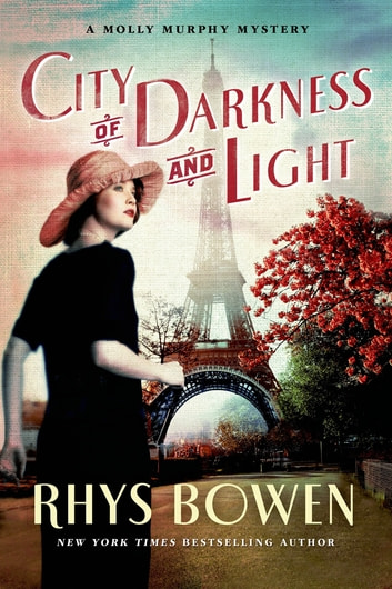 City of Darkness and Light - A Molly Murphy Mystery eBook by Rhys Bowen