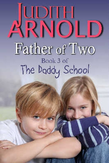 Father of Two ebook by Judith Arnold
