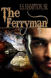 The Ferryman ebook by SS Hampton, Sr.