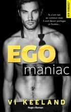Ego maniac ebook by Vi Keeland, Karine Forestier