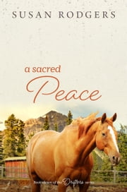 A Sacred Peace ebook by Susan Rodgers