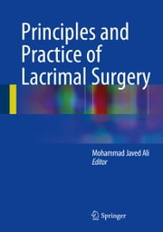 Principles and Practice of Lacrimal Surgery ebook by