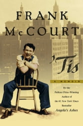 Tis - A Memoir ebook by Frank McCourt