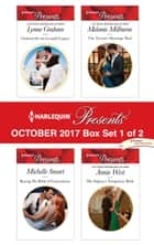 Harlequin Presents October 2017 - Box Set 1 of 2 - Claimed for the Leonelli Legacy\Buying His Bride of Convenience\The Tycoon's Marriage Deal\His Majesty's Temporary Bride ebook by Lynne Graham, Michelle Smart, Melanie Milburne,...