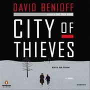 City of Thieves - A Novel audiobook by David Benioff