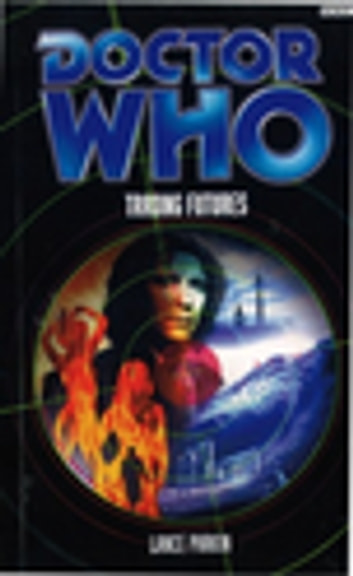 Doctor Who: Trading Futures ebook by Lance Parkin