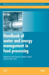 Handbook of Water and Energy Management in Food Processing ebook by