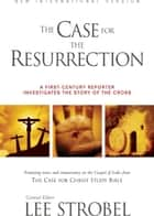 NIV, Case for the Resurrection, eBook ebook by Lee Strobel