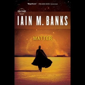 Matter audiobook by Iain M. Banks