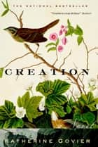 Creation eBook by Katherine Govier