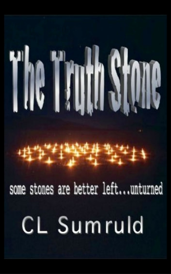 The Truth Stone ebook by CL Sumruld