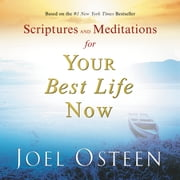 Scriptures and Meditations for Your Best Life Now ebook by Joel Osteen