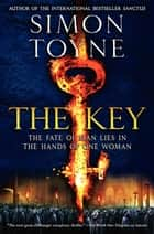 The Key - A Novel ebook by Simon Toyne