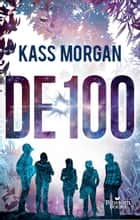 De 100 ebook by Kass Morgan, Merel Leene
