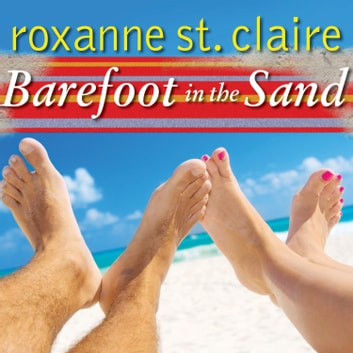 Barefoot in the Sand audiobook by Roxanne St. Claire