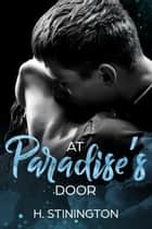 At Paradise's Door - Dancing Romance, #2 ebook by H Stinington