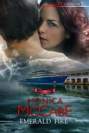 Emerald Fire ebook by Monica McCabe