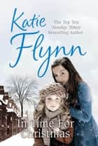In Time for Christmas ebook by Katie Flynn