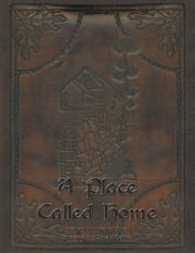 A Place Called Home ebook by Kevin Shell
