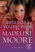Amanda's Young Men ebook by Madeline Moore